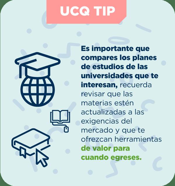 TIP UCQ - es importante que compares los planes de estudio de las univerisdades