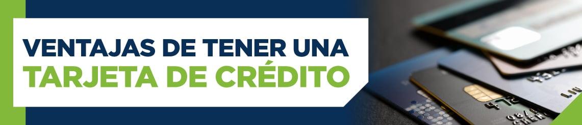 ucq_ventajasdetenerunatarjetadecrédito_lic.jpg